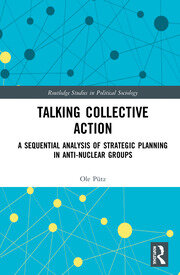 Talking Collective Action: A Sequential Analysis of Strategic Planning in Anti-Nuclear Groups