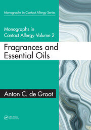 Monographs in Contact Allergy: Volume 2: Fragrances and Essential Oils