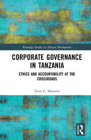 Corporate Governance in Tanzania: Ethics and Accountability at the Crossroads