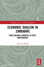 Economic Dualism in Zimbabwe: From Colonial Rhodesia to Post-Independence