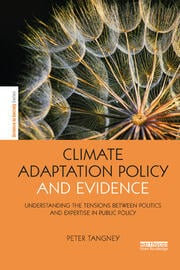 Climate Adaptation Policy and Evidence: Understanding the Tensions between Politics and Expertise in Public Policy