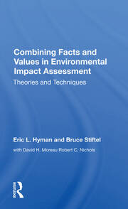 Combining Facts and Values in Environmental Impact Assessment