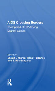 Perspectives on HIV/AIDS Prevention Among Immigrants on the U.S.-Mexico Border