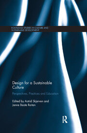 Design for a Sustainable Culture: Perspectives, Practices and Education