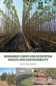 Bioenergy Crops for Ecosystem Health and Sustainability