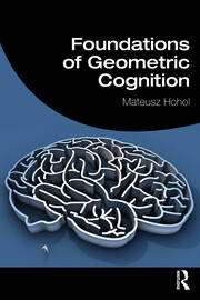 Foundations of Geometric Cognition
