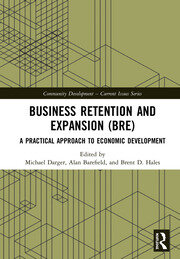 Business Retention and Expansion (BRE): A Practical Approach to Economic Development