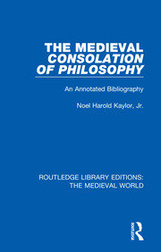The Medieval Consolation of Philosophy: An Annotated Bibliography
