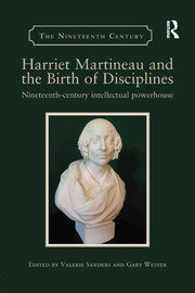 Harriet Martineau: the founding and re-founding of sociology