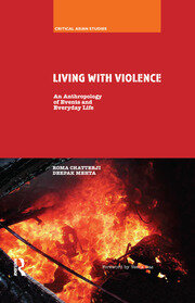 Living With Violence: An Anthropology of Events and Everyday Life