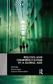 Politics and Cosmopolitanism - Gupta and Padmanabhan - 1st Edition book cover