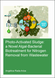Photo-Activated Sludge: A Novel Algal-Bacterial Biotreatment for Nitrogen Removal from Wastewater