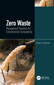 Zero Waste: Management Practices for Environmental Sustainability: Management Practices for Environmental Sustainability