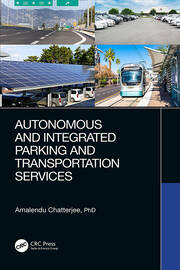 Autonomous and Integrated Parking and Transportation Services