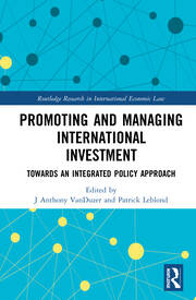 Promoting and Managing International Investment: Towards an Integrated Policy Approach