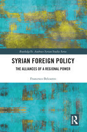 Syrian Foreign Policy: The Alliances of a Regional Power