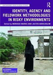 Identity, Agency and Fieldwork Methodologies in Risky Environments
