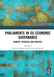 Parliaments in EU Economic Governance: Powers, Potential and Practice