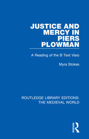 Justice and Mercy in Piers Plowman: A Reading of the B Text Visio