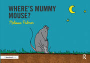 Where's Mummy Mouse?