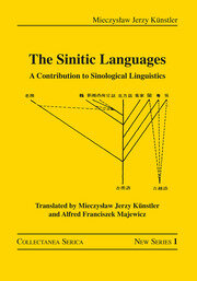 The Sinitic Languages: A Contribution to Sinological Linguistics
