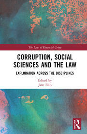 Corruption, Social Sciences and the Law: Exploration across the disciplines