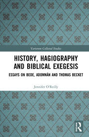 History, Hagiography and Biblical Exegesis: Essays on Bede, Adomnán and Thomas Becket