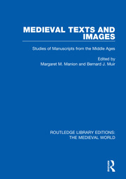 Medieval Texts and Images: Studies of Manuscripts from the Middle Ages