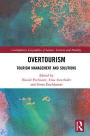 Overtourism: Tourism Management and Solutions