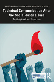 Technical Communication After the Social Justice Turn: Building Coalitions for Action