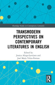 Transmodern Perspectives on Contemporary Literatures in English