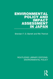 Environmental Policy and Impact Assessment in Japan