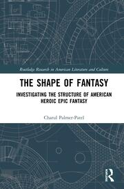 The Shape of Fantasy: Investigating the Structure American Heroic Epic Fantasy