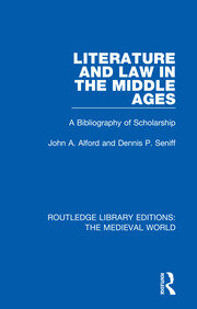 Literature and Law in the Middle Ages: A Bibliography of Scholarship
