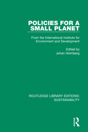 Policies for a Small Planet: From the International Institute for Environment and Development