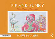 Pip and Bunny: The Cheeky Ostrich