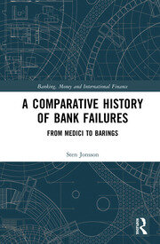 A Comparative History of Bank Failures: From Medici to Barings