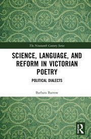 Science, Language, and Reform in Victorian Poetry: Political Dialects