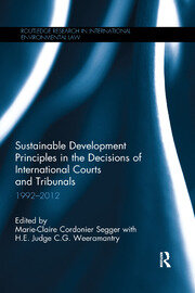 Sustainable Development Principles in the Decisions of International Courts and Tribunals: 1992-2012