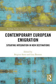 Contemporary European Emigration: Situating Integration in New Destinations