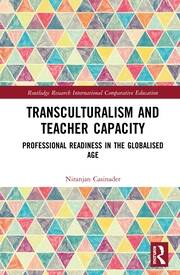 Transculturalism and Teacher Capacity: Professional Readiness in the Globalised Age