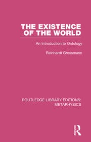 The Existence of the World: An Introduction to Ontology