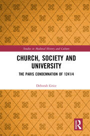 Church, Society and University: The Paris Condemnation of 1241/4