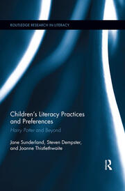 Children's Literacy Practices and Preferences: Harry Potter and Beyond