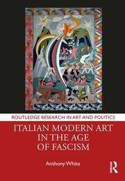 Italian Modern Art in the Age of Fascism; White