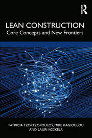 Lean Construction: Core Concepts and New Frontiers