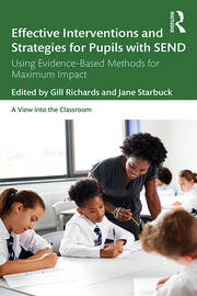 Effective Interventions and Strategies for Pupils with SEND: Using Evidence-Based Methods for Maximum Impact