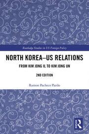 North Korea - US Relations: Kim Jong Il to Kim Jong Un