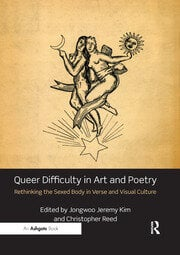 Queer Difficulty in Art and Poetry