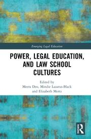 Power, Legal Education, and Law School Cultures